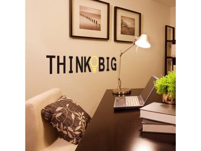 "Samolepka na stenu ""Think Big"" 58x12 cm"